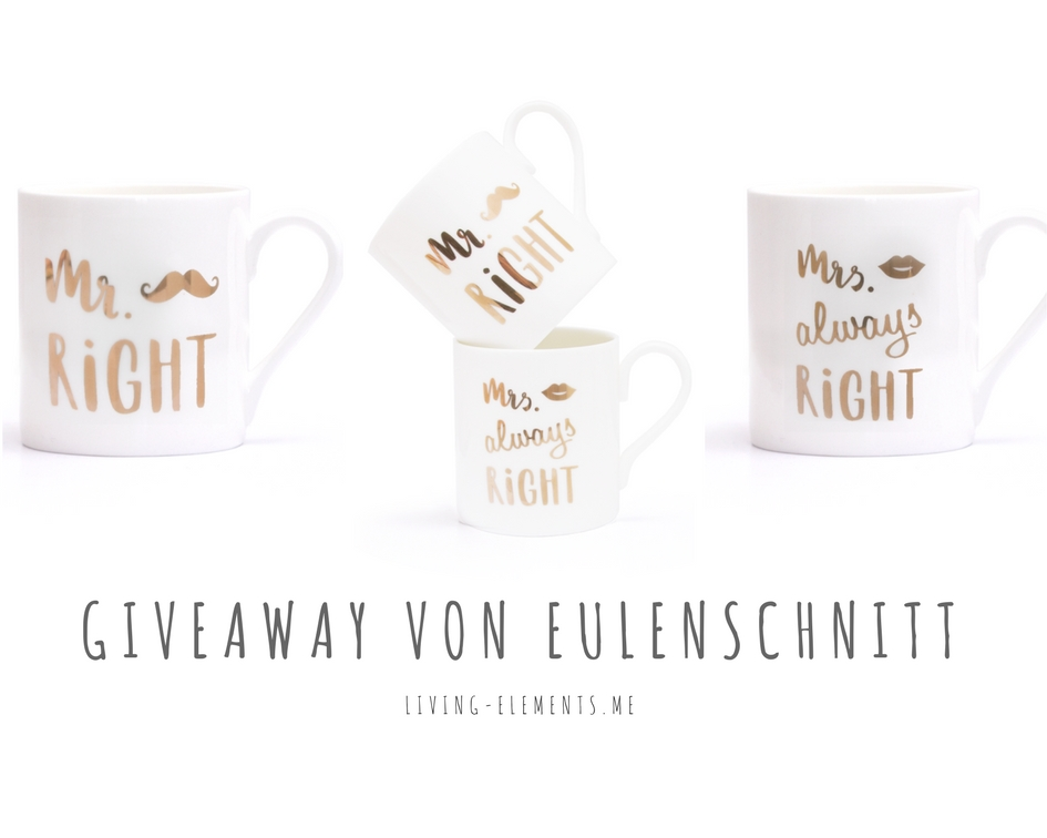 1. Bloggeburtstag-living.elements-giveaway-eulenschnitt-Tassen-Mr. Right-Mrs. Right